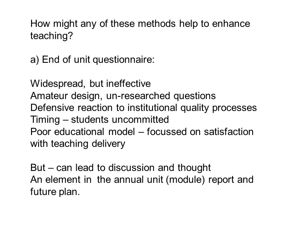 How might any of these methods help to enhance teaching