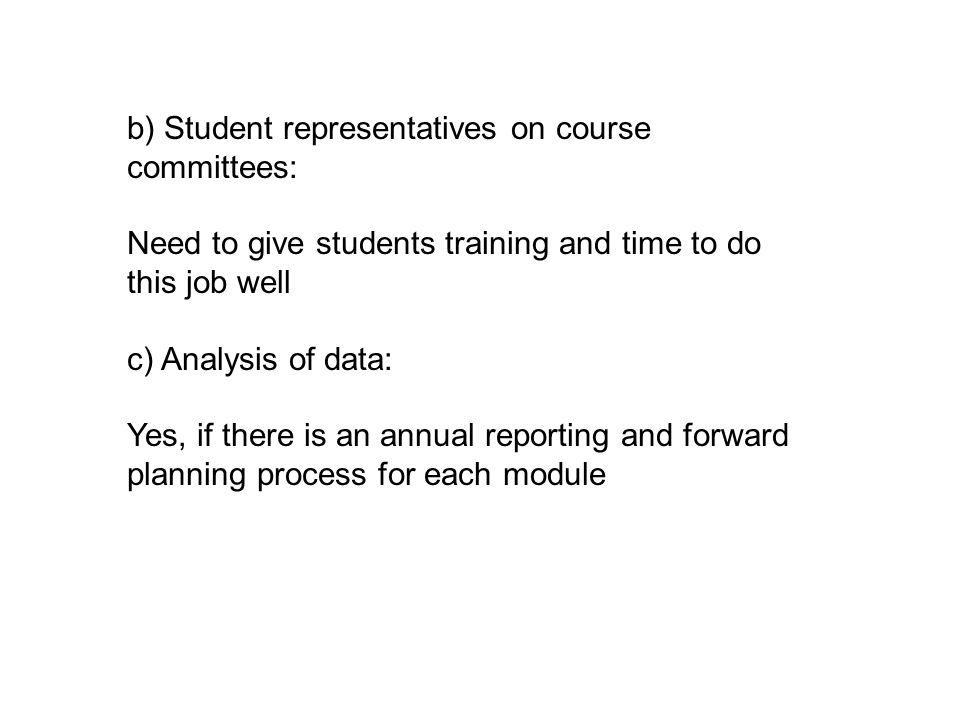 b) Student representatives on course committees: