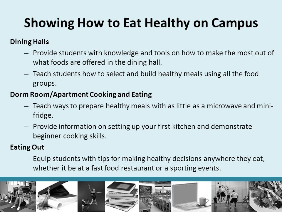 Showing How to Eat Healthy on Campus