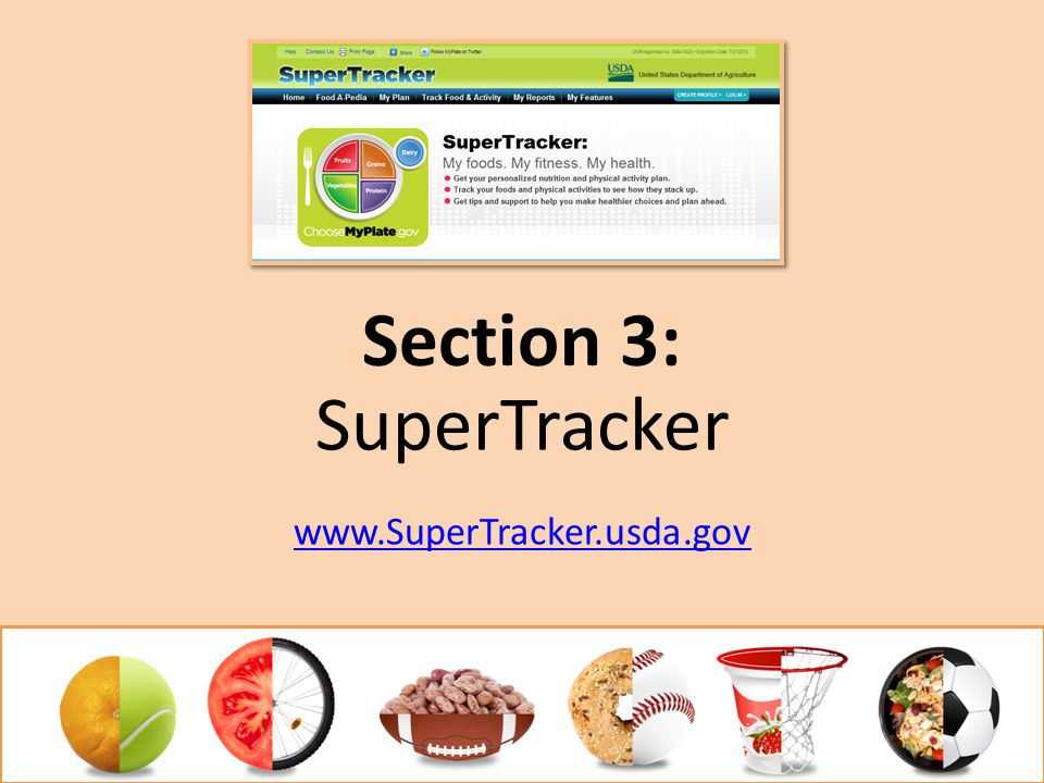 SuperTracker www.SuperTracker.usda.gov