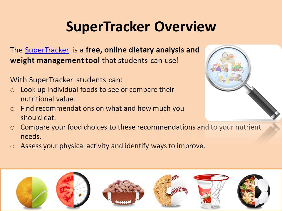 SuperTracker Overview