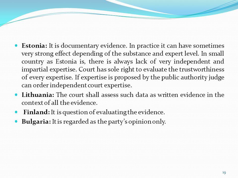 Estonia: It is documentary evidence
