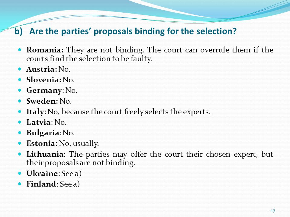 b) Are the parties' proposals binding for the selection