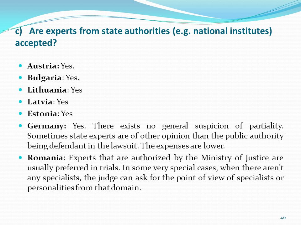 c) Are experts from state authorities (e. g