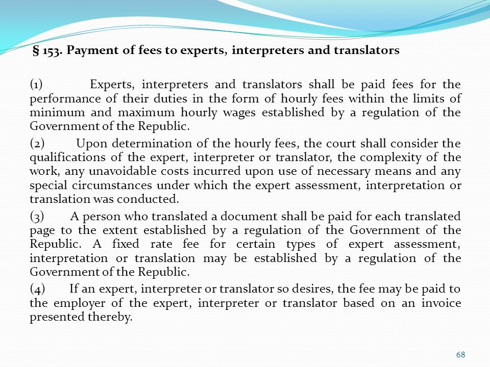 § 153. Payment of fees to experts, interpreters and translators
