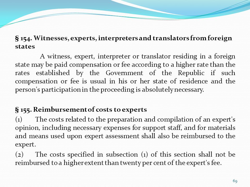 § 154. Witnesses, experts, interpreters and translators from foreign states