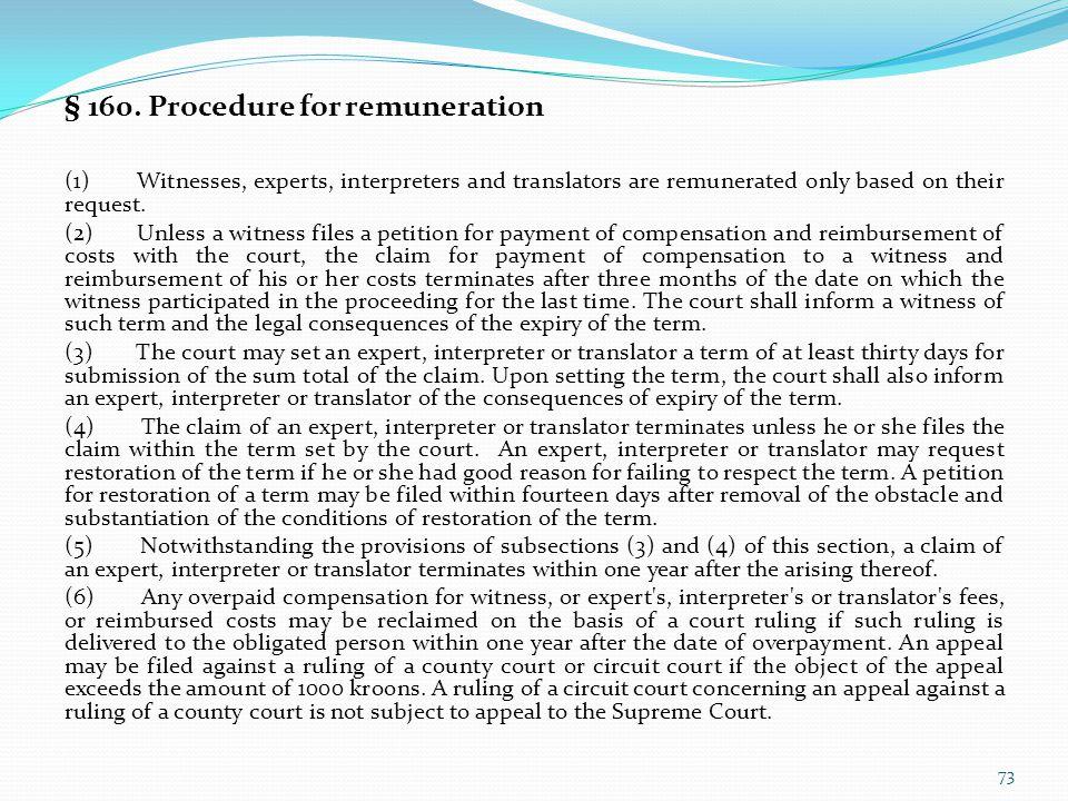 § 160. Procedure for remuneration