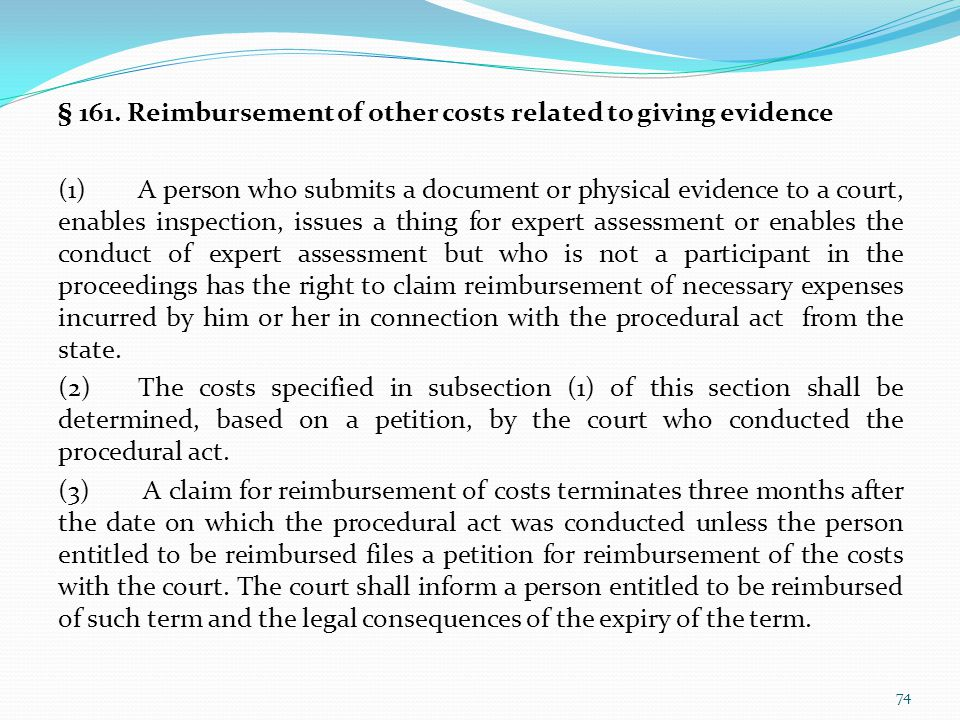§ 161. Reimbursement of other costs related to giving evidence