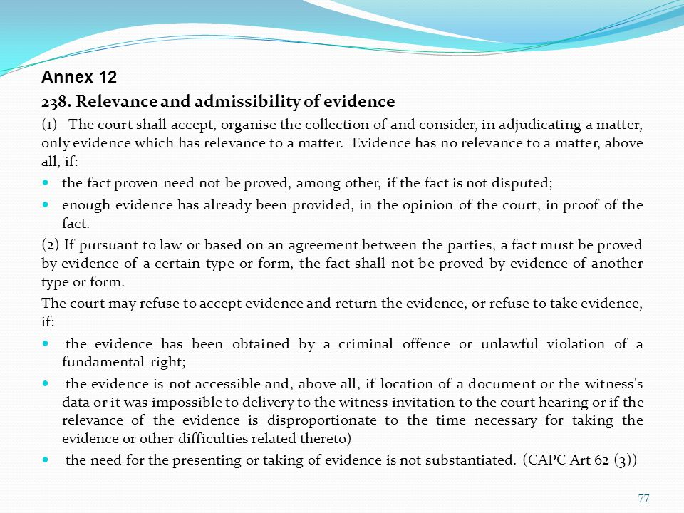 238. Relevance and admissibility of evidence