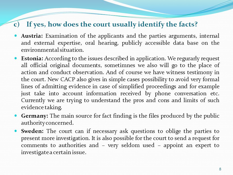c) If yes, how does the court usually identify the facts