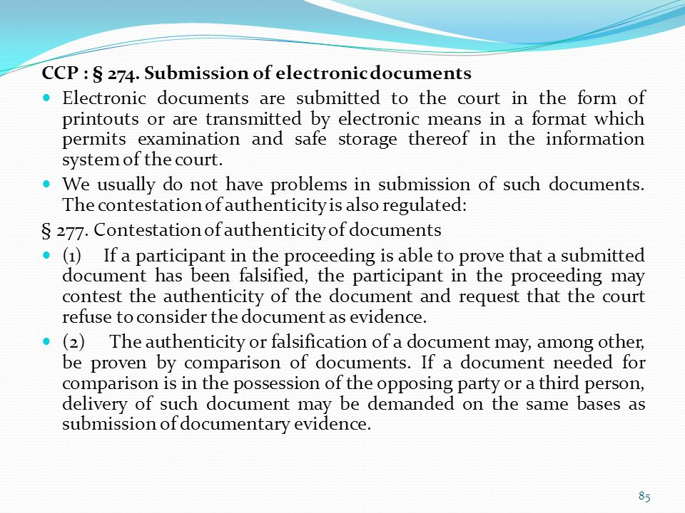 CCP : § 274. Submission of electronic documents