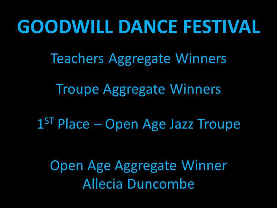 GOODWILL DANCE FESTIVAL