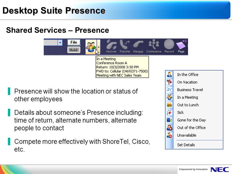 Desktop Suite Presence
