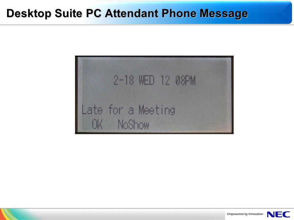 Desktop Suite PC Attendant Phone Message