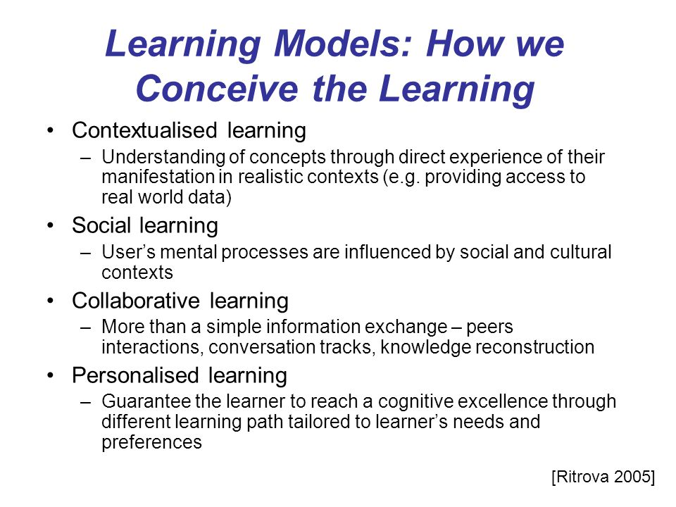 Learning Models: How we Conceive the Learning
