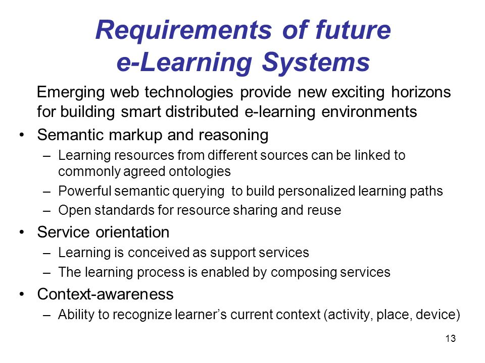 Requirements of future e-Learning Systems