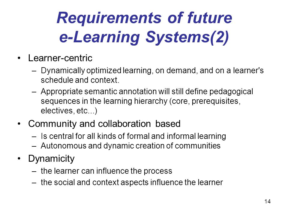 Requirements of future e-Learning Systems(2)