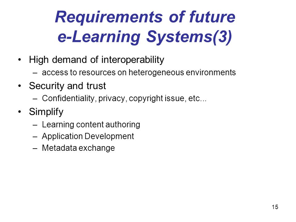 Requirements of future e-Learning Systems(3)