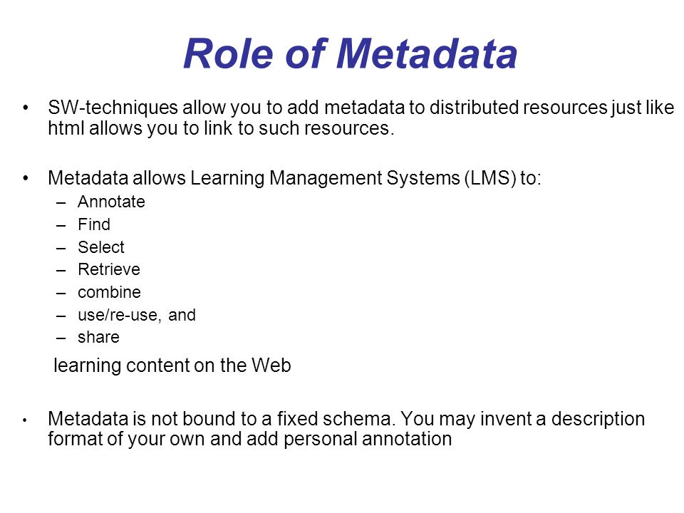 Role of Metadata learning content on the Web