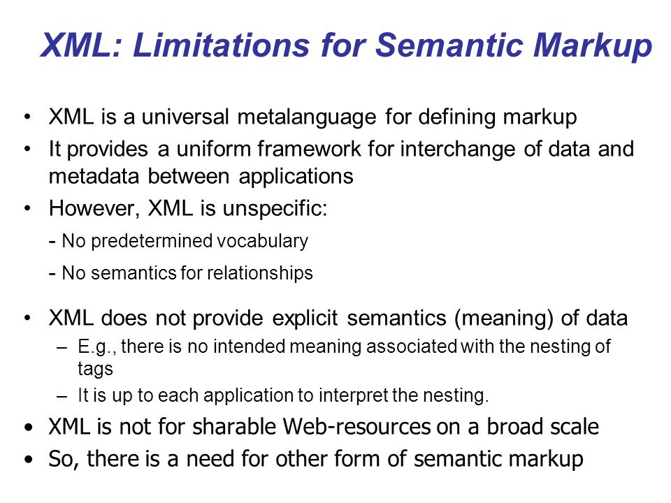 XML: Limitations for Semantic Markup