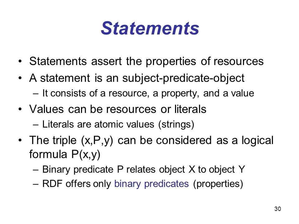 Statements Statements assert the properties of resources