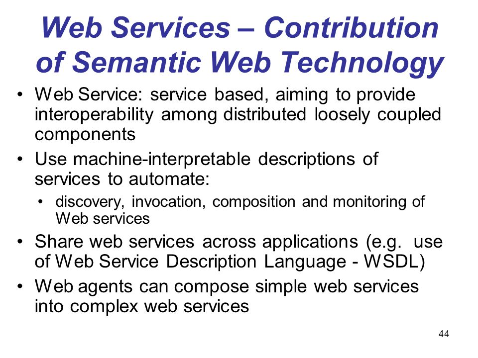 Web Services – Contribution of Semantic Web Technology