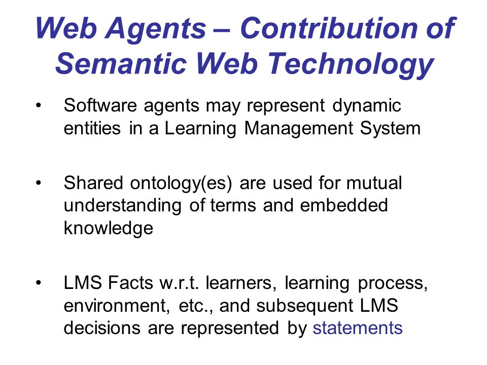 Web Agents – Contribution of Semantic Web Technology