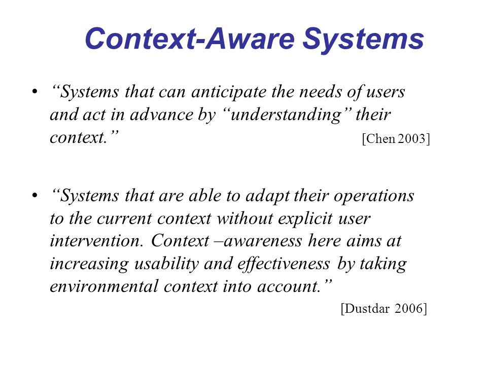 Context-Aware Systems