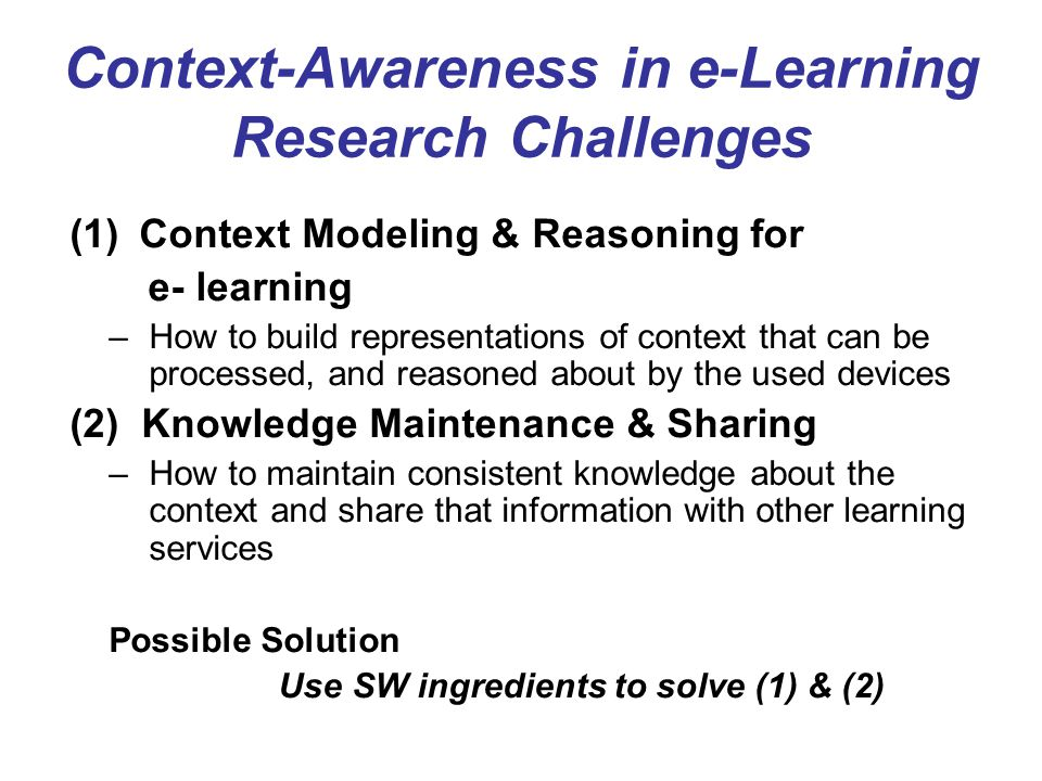 Context-Awareness in e-Learning Research Challenges