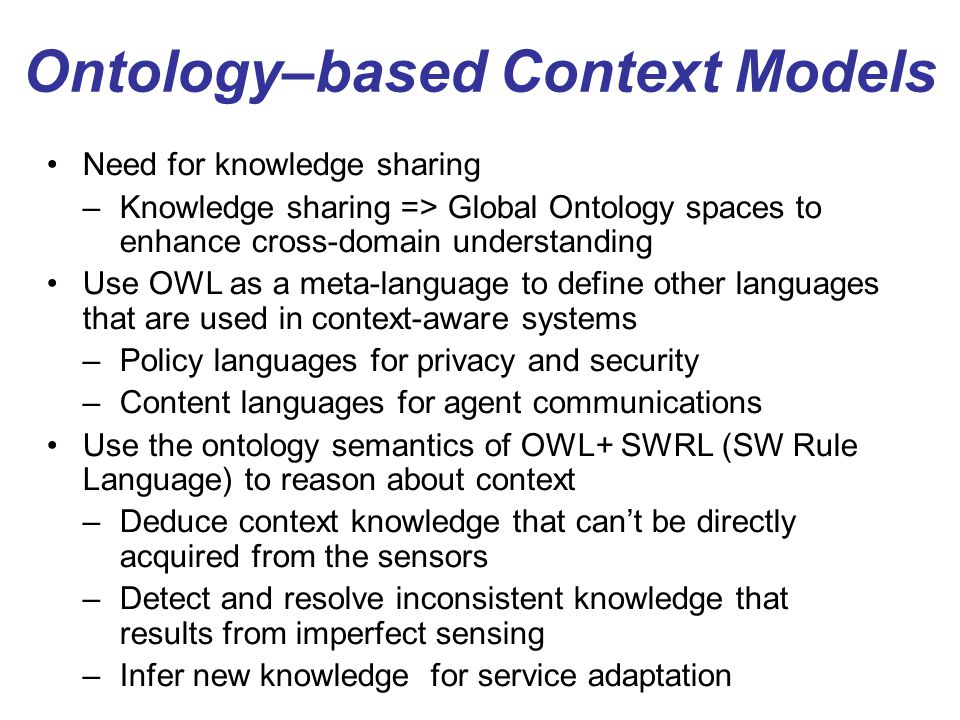 Ontology–based Context Models