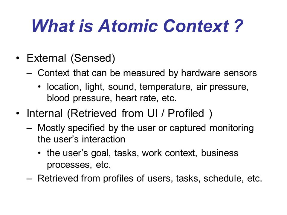 What is Atomic Context External (Sensed)