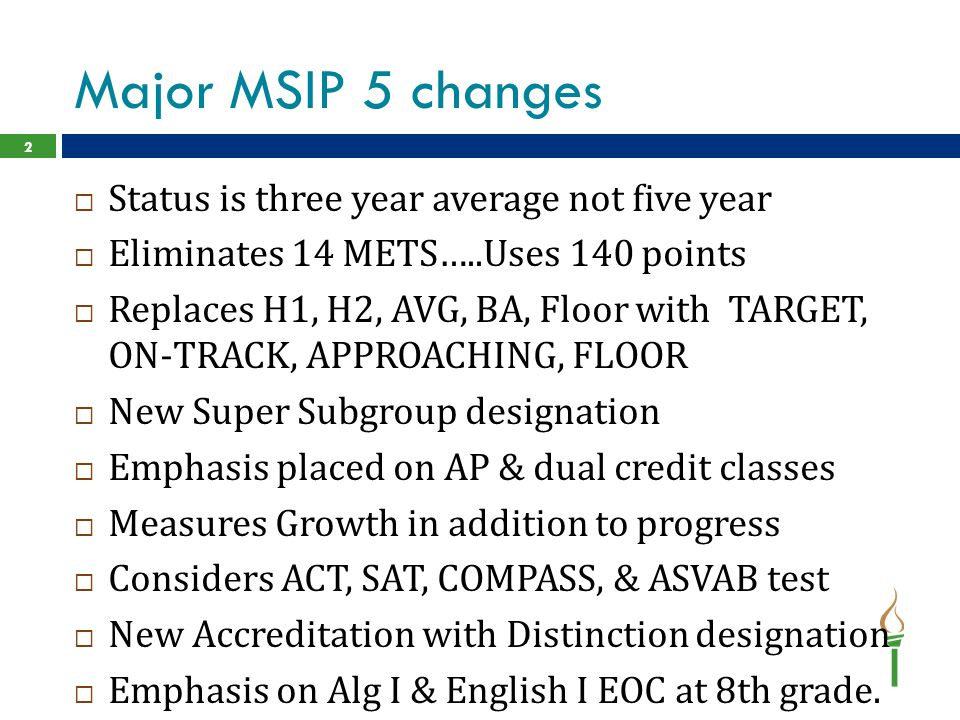 Major MSIP 5 changes Status is three year average not five year