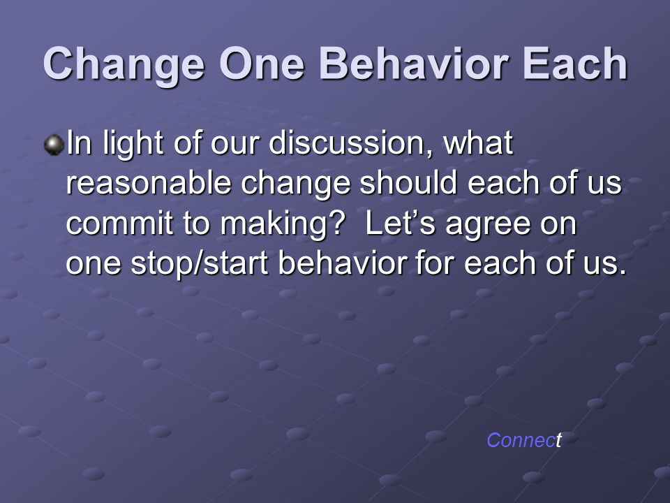 Change One Behavior Each