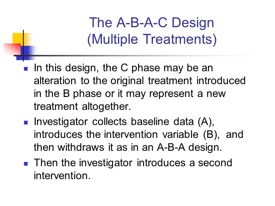The A-B-A-C Design (Multiple Treatments)
