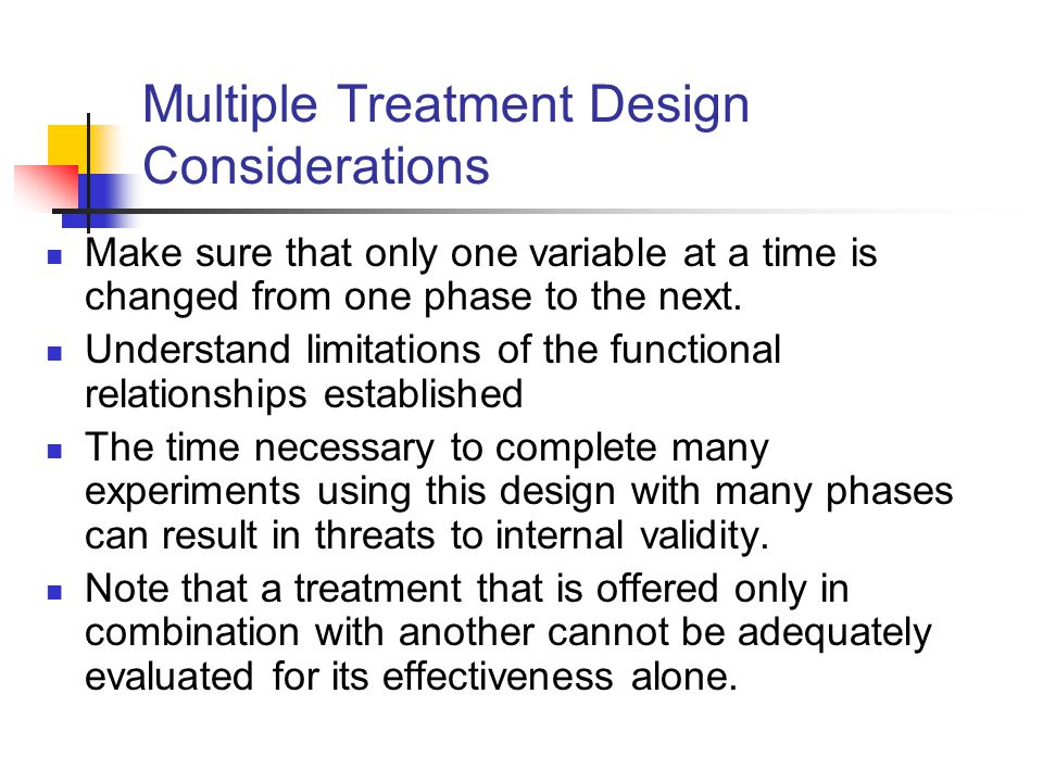 Multiple Treatment Design Considerations