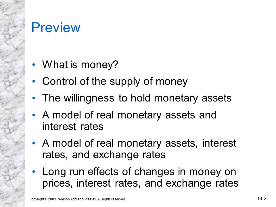 Preview What is money Control of the supply of money