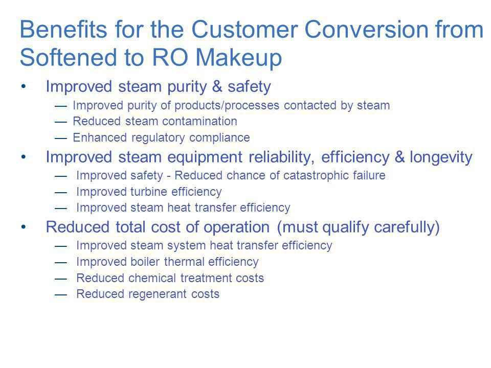Benefits for the Customer Conversion from Softened to RO Makeup