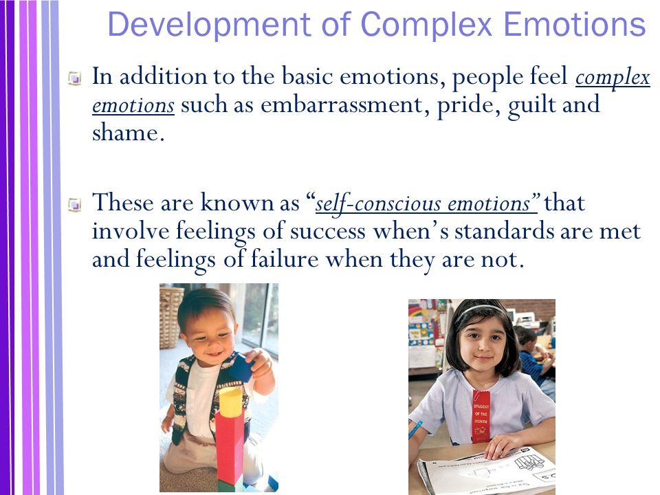 Development of Complex Emotions