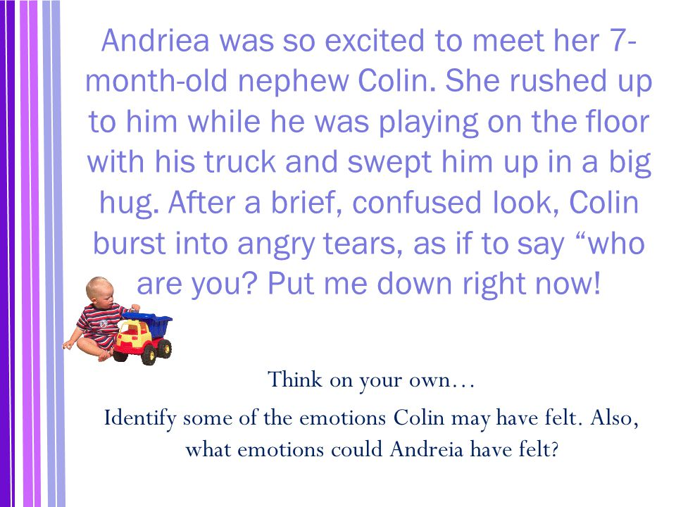 Andriea was so excited to meet her 7-month-old nephew Colin