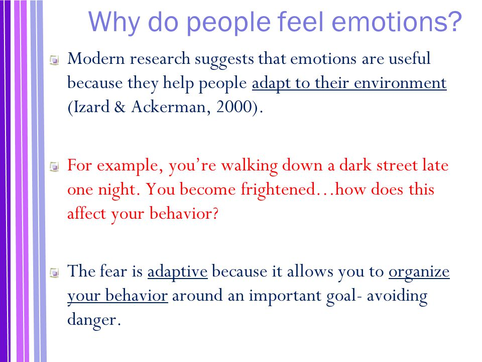 Why do people feel emotions