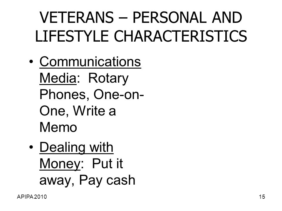 VETERANS – PERSONAL AND LIFESTYLE CHARACTERISTICS