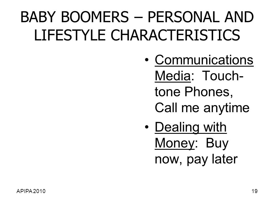 BABY BOOMERS – PERSONAL AND LIFESTYLE CHARACTERISTICS