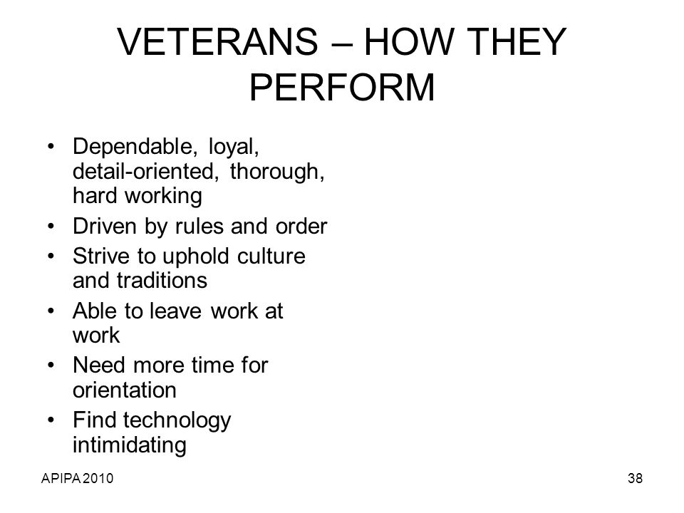 VETERANS – HOW THEY PERFORM