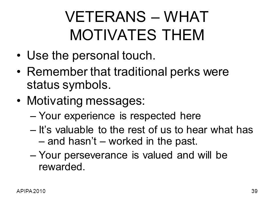 VETERANS – WHAT MOTIVATES THEM