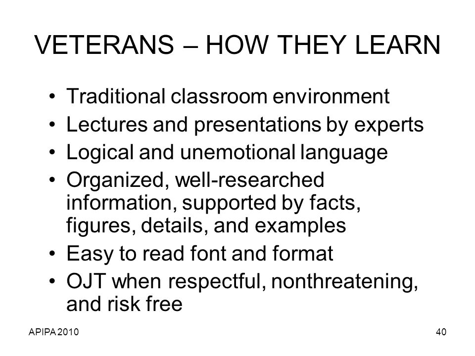 VETERANS – HOW THEY LEARN