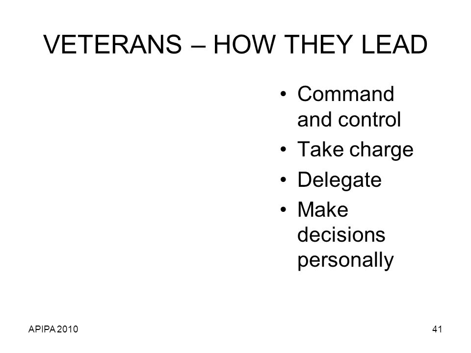 VETERANS – HOW THEY LEAD