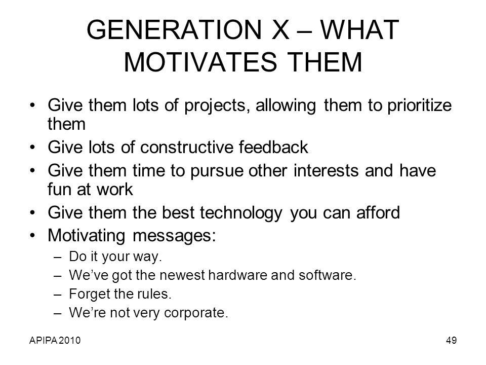 GENERATION X – WHAT MOTIVATES THEM