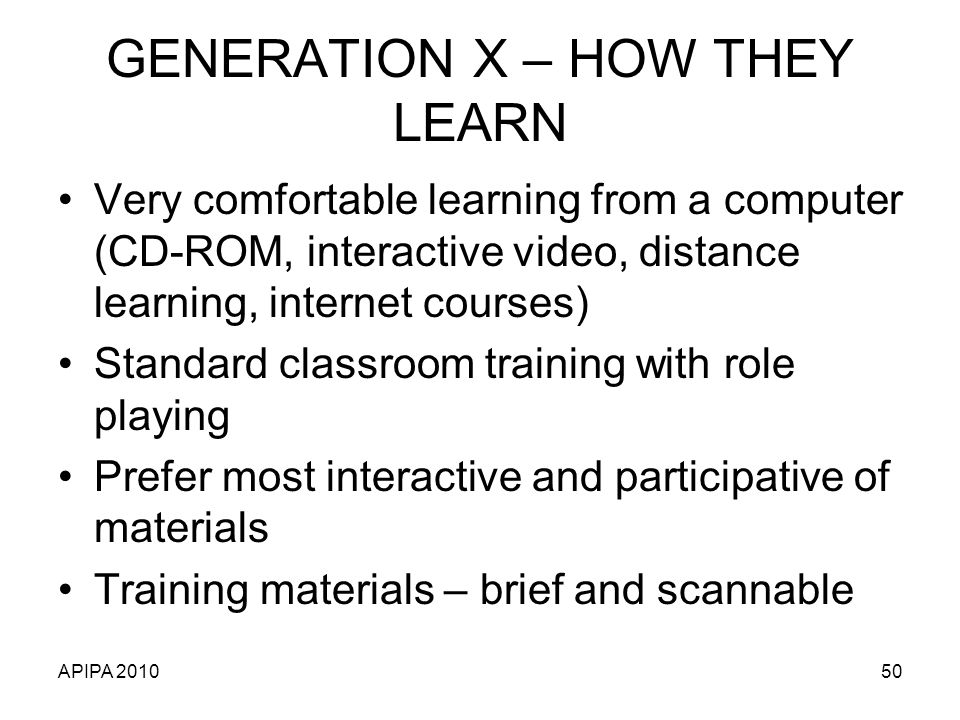GENERATION X – HOW THEY LEARN