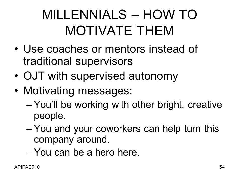 MILLENNIALS – HOW TO MOTIVATE THEM