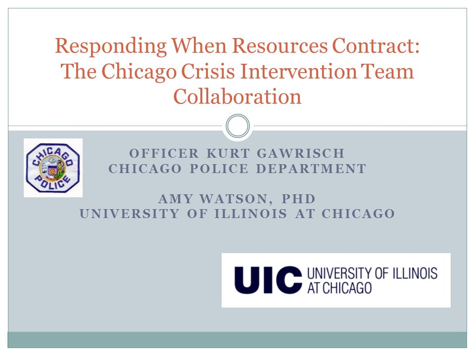 Chicago Police Department University of Illinois at Chicago